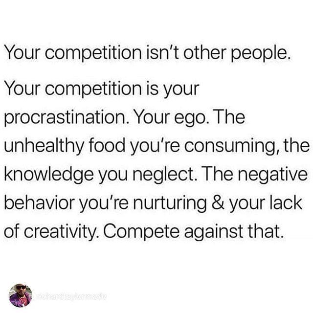 Truer words have never been spoken. #competition #thedailyjihadH/T @onebedoublelo7